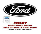"N307 FORD OVAL DECAL - 3"" Tall x 7.25"" Long - SOLID STYLE - LICENSED"