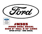 "N303 FORD OVAL DECAL - 6"" Tall x 15"" Long - OPEN STYLE - LICENSED"