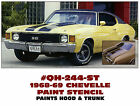 QH-244-ST 1968-69 CHEVY CHEVELLE - COMPLETE HOOD AND TRUCK PAINT STENCIL KIT