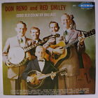 RENO & SMILEY: Good Old Country Ballads LP (re) Bluegrass