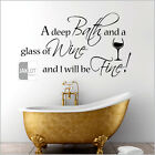 DEEP BATH AND A GLASS OF WINE, Bathroom Vinyl Wall Art Sticker DECAL Quote