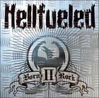 Born II Rock by Hellfueled CD Heavy Metal Hellion Brazil SEALED 2005