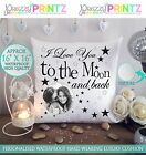 """16""""X16""""PERSONALISED GIFT CUSHION I LOVE YOU TO THE MOON&BACK CHRISTMAS VALENTINE"""