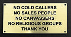 Engraved Plaque/Sign 100x50 No Cold Callers, Sales People, Canvassers, Religious