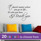 WHO YOU HAVE BESIDE YOU love life quote wording wall art sticker decal lounge