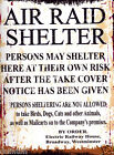 AIR RAID SHELTER METAL SIGN  RETRO VINTAGE STYLE, wartime, nostalgia, wall art