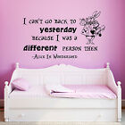 Alice in Wonderland Wall Decal Sayings Quote Vinyl Sticker Nursery Decor ZX23