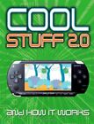 Cool Stuff 2.0: And How It Works by Jon Woodcock 0756632072 The Fast Free
