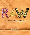 Raw: The Uncook Book: New Vegetarian Food for Life by Lenkert, Erika 0060392622