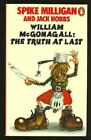 William Mcgonagall: The Truth at Last, or, Shock Hor... by Hobbs, Jack Paperback