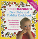 Annabel Karmel\'s New Baby and Toddler Cookbook, Annabel Karmel, Used; Good Book