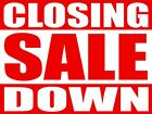 CLOSING DOWN SALE POSTERS - WINDOW SIGN BANNER - LAMINATED WATERPROOF OPTION!