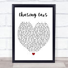 Chasing Cars Quote Song Lyric Heart Print