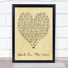 Bird On The Wire Leonard Cohen Vintage Heart Quote Song Lyric Print