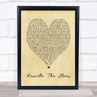 Rewrite The Stars The Greatest Showman Vintage Heart Song Lyric Quote Print