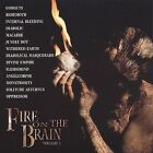 Fire on the Brain, Vol. 1 by Various Artists (CD, ), Behemoth, Cannibal Corpse