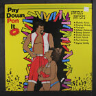 VARIOUS: Pay Down Pon It LP (small toc) Reggae