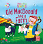 Old Macdonald had a Farm: A baby sing-along board book with flaps to lift Peek
