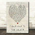 I Don't Want To Talk About It Script Heart Song Lyric Quote Print
