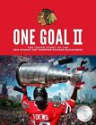One Goal II Chicago Blackhawks 2013 Stanley Cup Champions Hardcover Book $19.99 USD on eBay