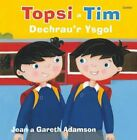 Topsi a Tim: Dechrau'r Ysgol by Gareth Adamson Book The Fast Free Shipping <br/> FREE US DELIVERY | ISBN: 184851896X | Quality Books
