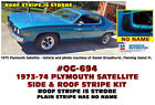 QG-694 1973-74 PLYMOUTH SATELLITE - SIDE & ROOF STROBE STRIPE  for sale