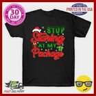 Funny Naughty Christmas Xmas Gift Stop Staring At My Package T Shirt 6166814