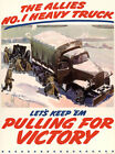 The Allies No. 1 Heavy Truck - Keep 'Em Victory - 1940 - World War II - Poster $9.99 USD on eBay
