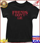 Expression Tees Friends Dont Lie Youth Tshirt