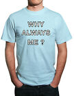 Mario Balotelli 'Why Always Me' Man City funny football T-Shirt! All Sizes!