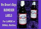 MRS BROWNS BOYS BEER LABEL BUDWEISER gift LARGE or SMALL labels X2 X6