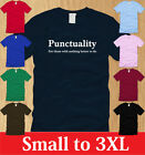 PUNCTUALITY MENS T-SHIRT S M L XL 2XL 3XL funny science geeky nerdy awesome tee