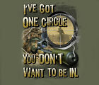 I've Got One Circle Sniper USMC Marines Soldier Army Adult T-shirt
