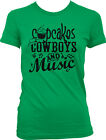 Cupcakes Cowboys Music Country Redneck Pride Cowgirl Gitty Up Juniors T-shirt