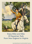 Horse Trail Riding Lady New England Virginia Vintage Poster Repro FREE SHIP