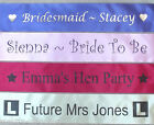 HEN or STAG NIGHT PARTY PERSONALISED SASH ~ FAST DESPATCH