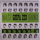 GRUPA 220: Nasi Dani LP (Croatia, re, shrink) Rock & Pop