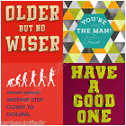 Humorous Male Birthday Greeting Card Funny Rude Evolving Older But Wiser