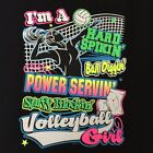 I'M A VOLLEYBALL GIRL.. T-SHIRT (UNISEX FIT) LADIES SPORTS VOLLEYBALL