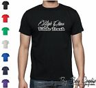 High Class White Trash T-Shirt MENS Funny King of the Hill Powerstroke Diesel xx