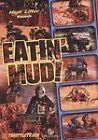 Eatin' Mud (DVD, 2009) Motorcycle Sports WORLDWIDE SHIP AVAIL!