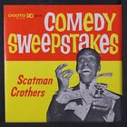 SCATMAN CROTHERS: Comedy Sweepstakes, Part 1 45 (PS) Comedy
