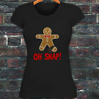 OH SNAP GINGERBREAD MAN FUNNY HUMOR CHRISTMAS Womens Black T-Shirt