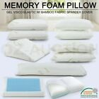 Multi-Style Memory Foam Pillow Gel Visco Elastic w/ Bamboo Fabric Spandex Cover
