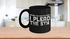 I Plead the 5th Constitution Funny Gifts Mug