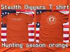 Stealth diggers Hunting season orange classic logo live free or die