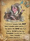 ALICE IN WONDERLAND :TWINKLE TWINKLE   : METAL SIGN: 3 SIZES TO CHOOSE FROM