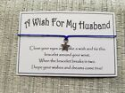 A Wish For My Husband * Wish Bracelet * Friendship * Gift * Favour * Family