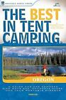 The Best in Tent Camping: Oregon: A Guide for Car Campers Who Hate RVs, Concret
