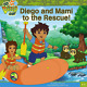 Diego and Mami to the Rescue (Go Diego Go (8x8)), Romay, Alexis, Used; Good Book
